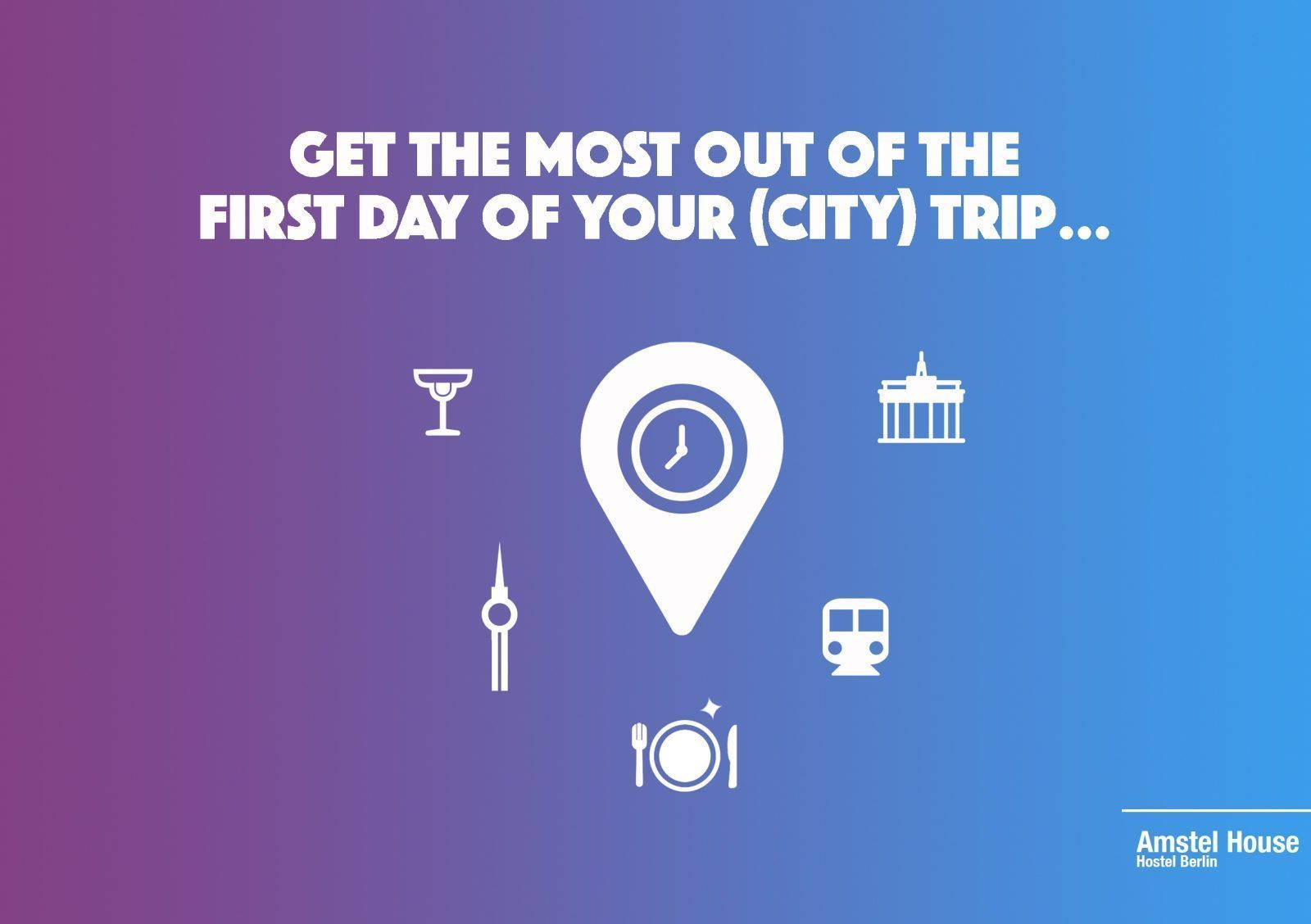 get the most out of your city trip