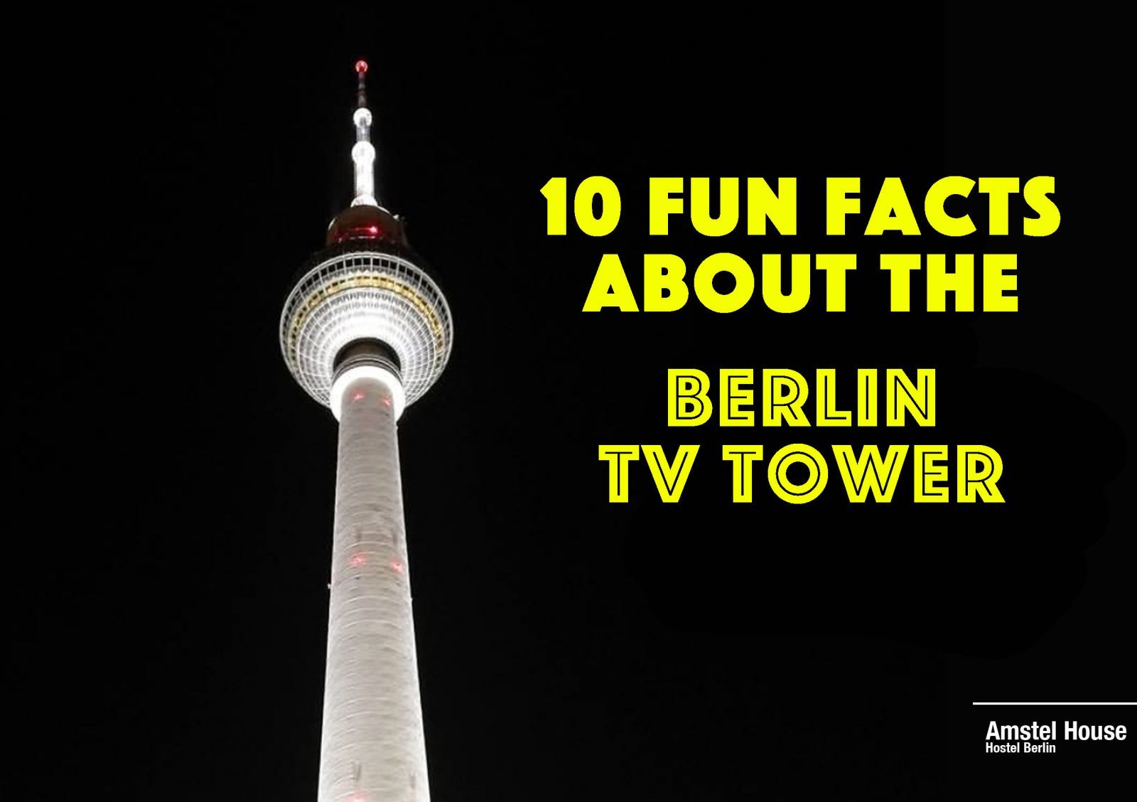 fun facts about the berlin tv tower fernsehturm