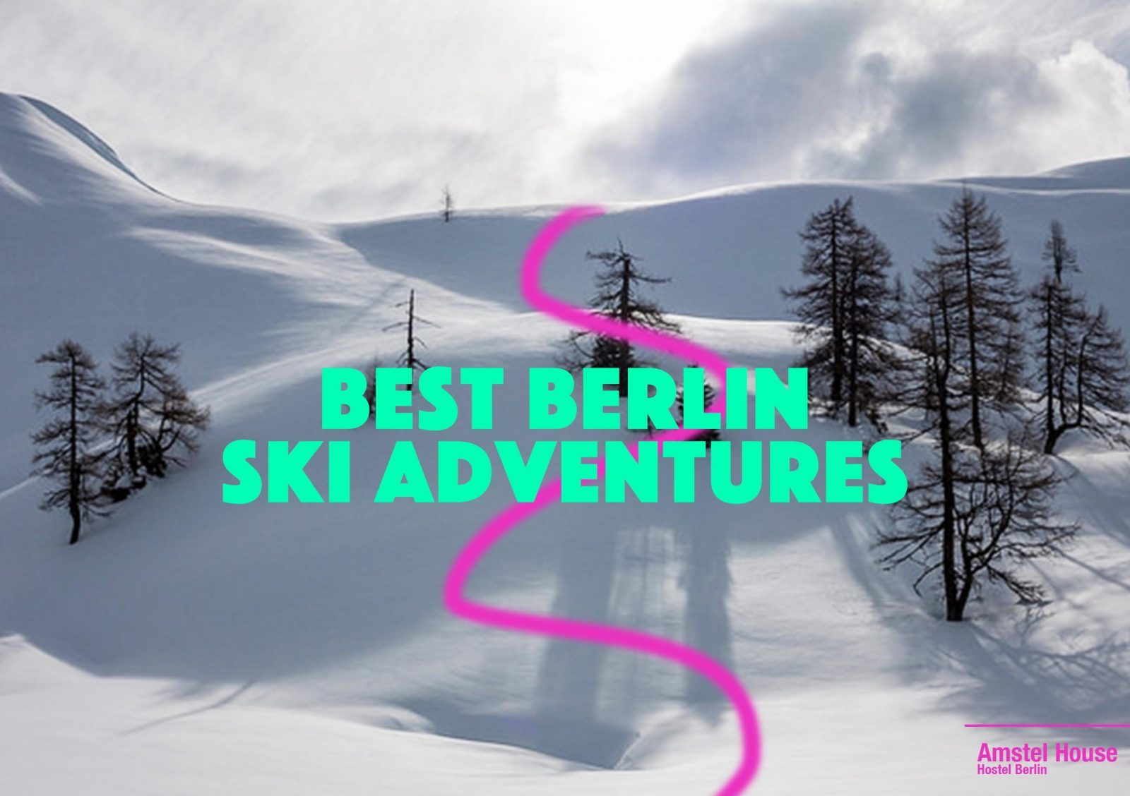 Best Berlin Ski Adventures – 5 best places to ski near Berlin