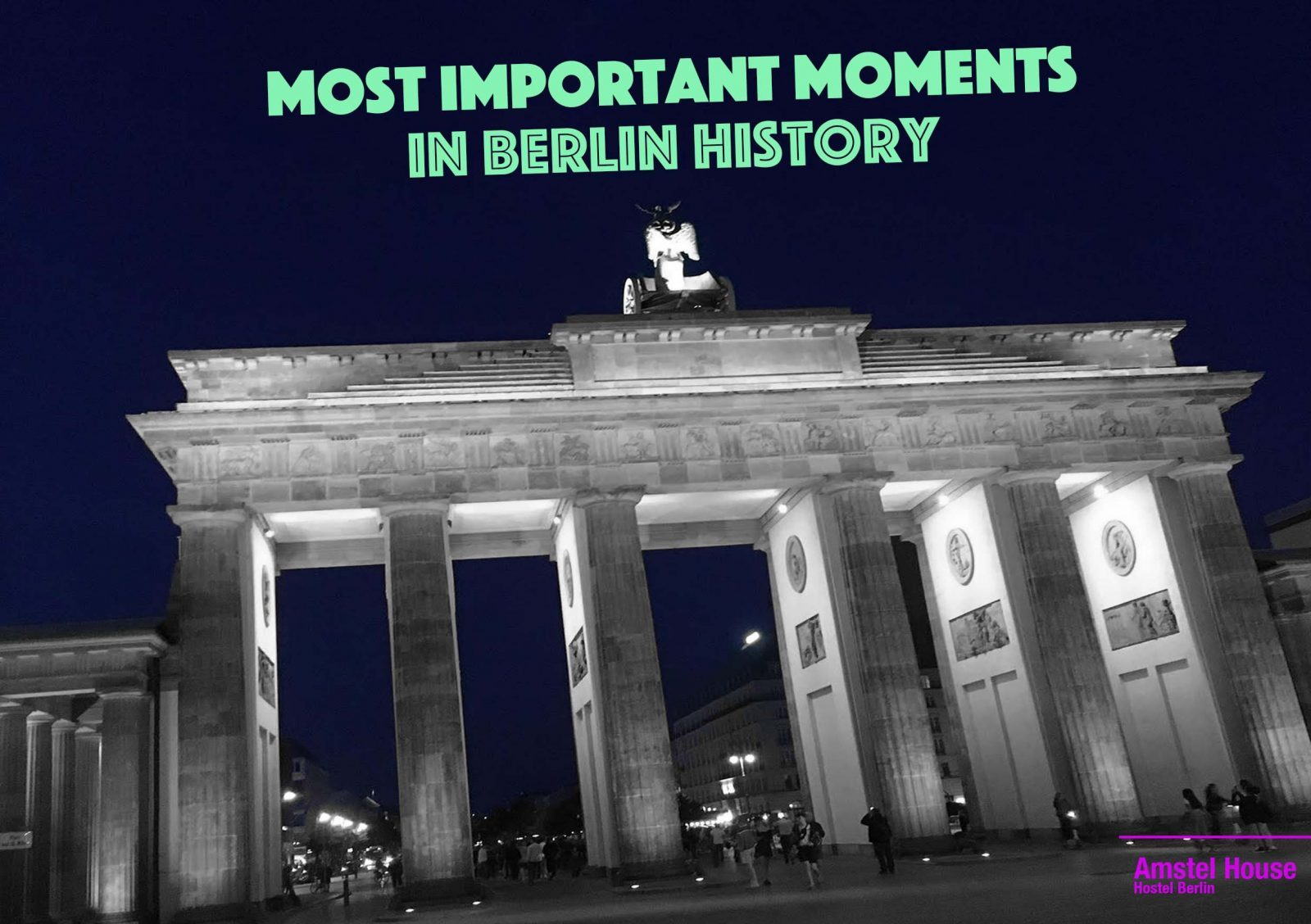 10 most important moments in Berlin history