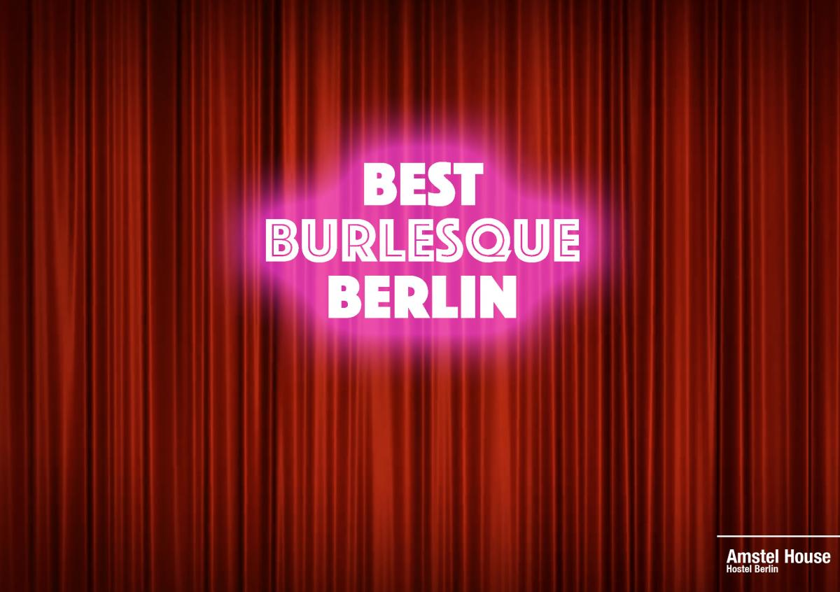 Best Burlesque Berlin has to offer