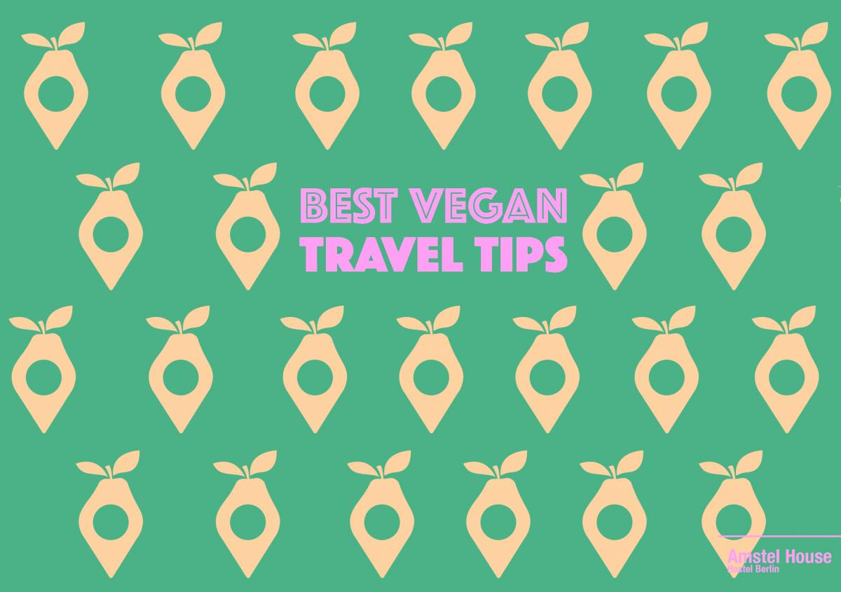 best vegan travel tips for travelers