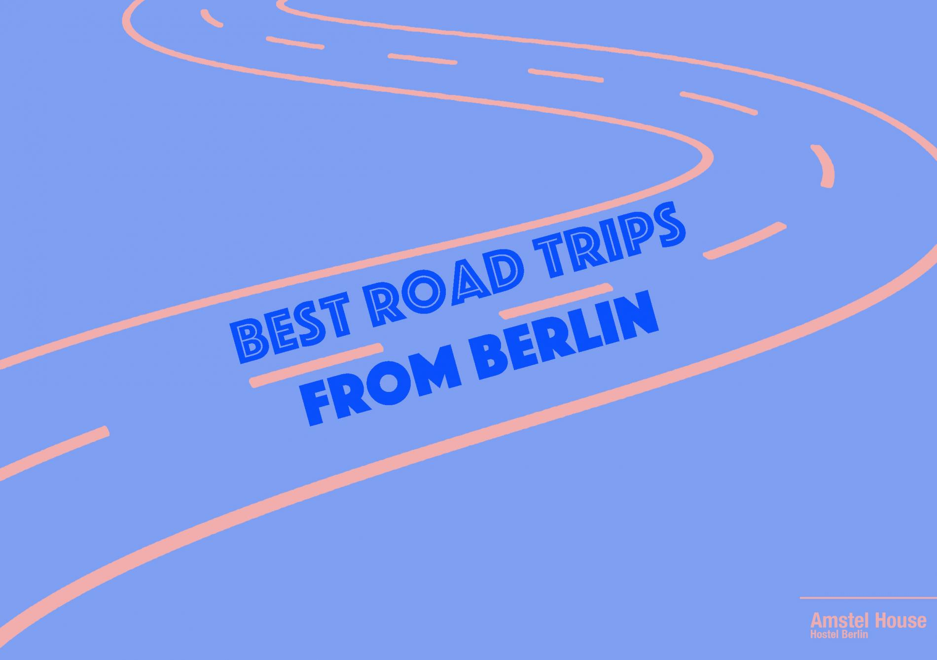 5 best road trips from berlin