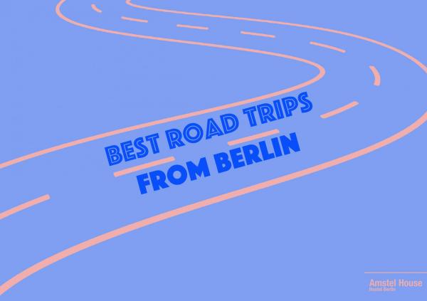 5 best road trips from Berlin