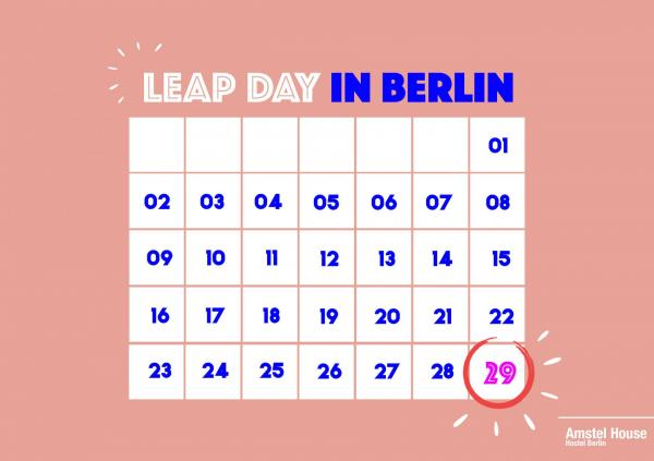 Celebrate Leap Day in Berlin