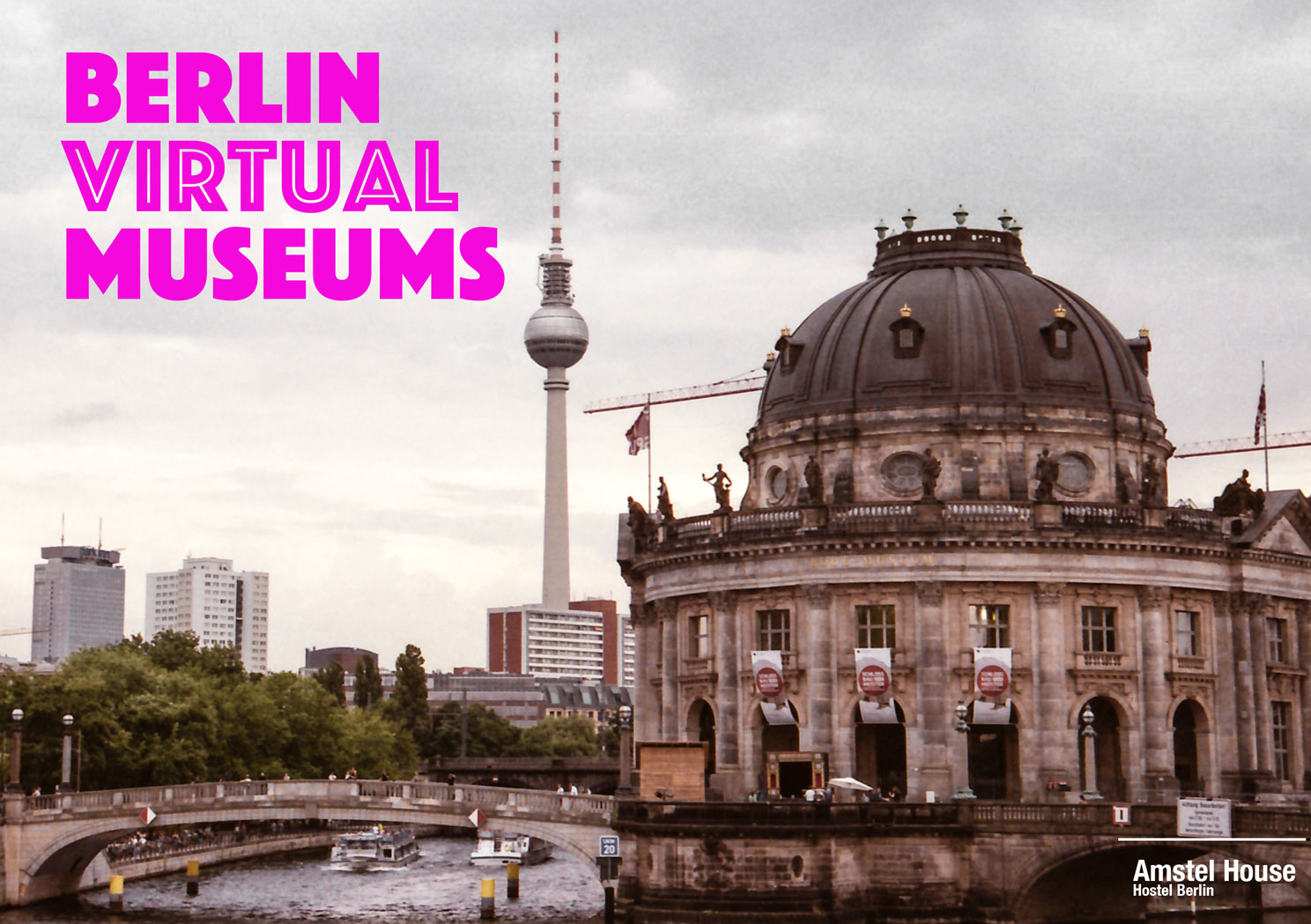 Online Tours through Berlins museums
