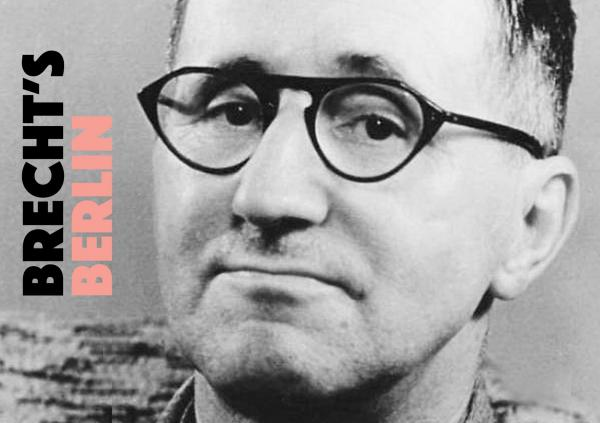 everything about bertolt brecht in berlin